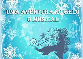 Uma Aventura no Gelo - O Musical