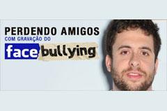 Perdendo Amigos + Grava��o - Do Facebullying