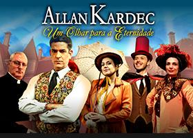 Allan Kardec - Um Olhar para a Eternidade