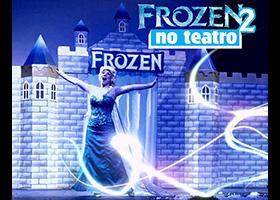 Frozen 2 no Teatro