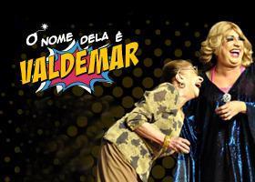 O Nome Dela é Valdemar