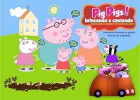 Pig Pigs - Brincando e Cantando