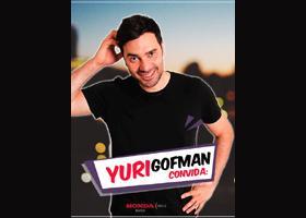 Yuri Gofman Convida!!