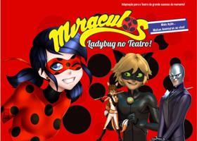 Miraculos, Ladybug no Teatro