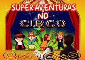 Super Aventuras no Circo