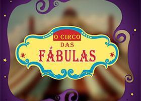 O Circo das Fábulas