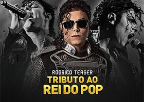 Tributo ao Rei do Pop - Rodrigo Teaser