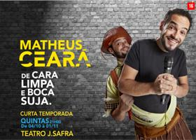 Matheus Ceará - De Cara Limpa e Boca Suja
