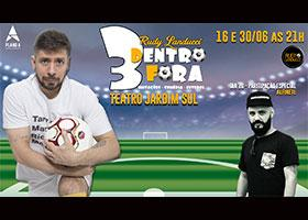 3dentro3fora - Com Rudy Landucci